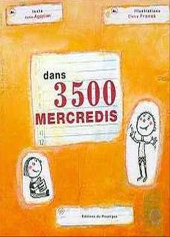dans 3500 mercredis